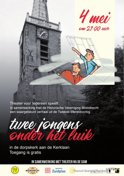 Historische Vereniging Moordrecht toneelstuk Twee jongens onder het luik Theater voor iedereen